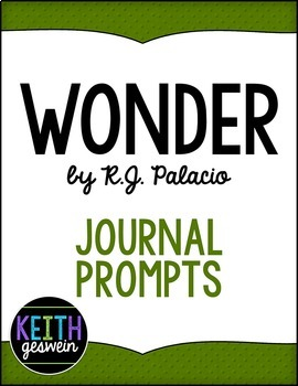 Wonder by R.J. Palacio:  22 Journal Prompts