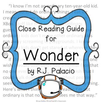 Wonder by RJ Palacio- Close Reading Novel Study Guide