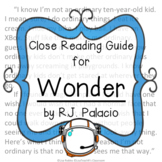 Wonder by RJ Palacio- Close Reading Novel Study Guide