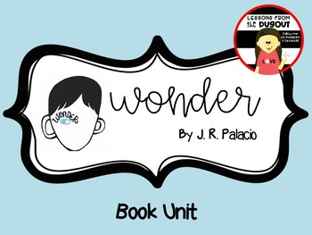 Wonder by RJ Palacio -  Literacy Unit with STEM Activity