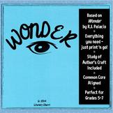 WONDER (by R.J. Palacio): Novel Study, Student Packet, Novel Guide, Novel Unit