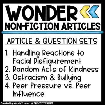 "Bundle 2 - ""Wonder"" by R.J. Palacio: Nonfiction Articles to Supplement the Novel"