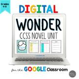 Wonder by RJ Palacio Novel Unit for Google Slides