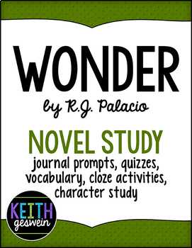 Wonder Power Pack: Prompts, Quizzes, Vocab, Character Analysis, Cloze Activities
