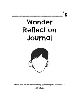 Wonder by R.J. Palacio Reflection Journal