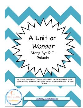 Wonder by R.J. Palacio Unit for Literature Circles Reading Groups