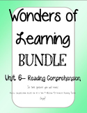 Wonder of Learning - Unit 6 BUNDLE Reading Comp