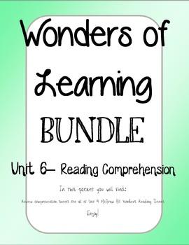 Wonder of Learning - Unit 6 BUNDLE Reading Comp