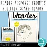Wonder: reader response prompts and bulletin board banner