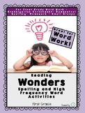 Wonder's Spelling and High Frequency Word Work Activities for First Grade