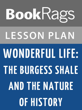 Wonderful Life: The Burgess Shale and the Nature of Histor