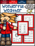 Wonderful Weather for Pre-K and Kindergarten