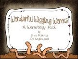"""Wonderful Wiggling Worms-A """"Worm""""ology Lesson and Reader"""
