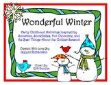Wonderful Winter: Activities Inspired by the Best Things About Winter!