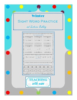 Winter Sight Word Practice and Sentence Building