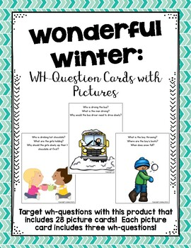 Wonderful Winter: WH-Question Cards with Pictures