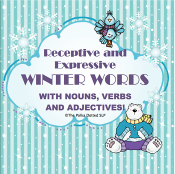 Wonderful Winter Words!  An activity packet for nouns, ver