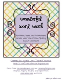 Wonderful Word Work!  A Pack of Activites for Spelling