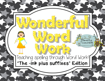 Wonderful Word Work: INK Edition