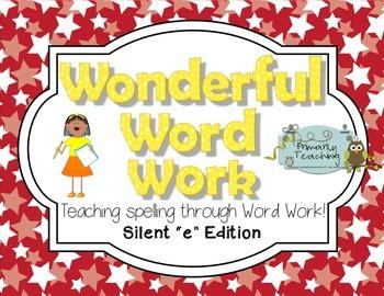 Wonderful Word Work: Silent e Edition