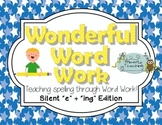 Wonderful Word Work: Silent e Plus ing Edition