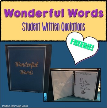 Wonderful Words Student Written Quotations Book FREEBIE
