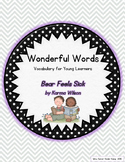 Wonderful Words Vocabulary Instruction: Bear Feels Sick