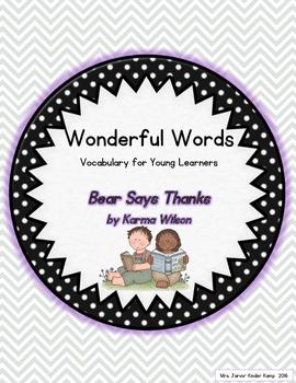 Wonderful Words Vocabulary Instruction: Bear Says Thanks