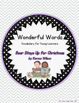 Wonderful Words Vocabulary Instruction: Bear Stays Up for