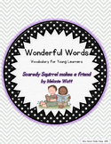 Wonderful Words Vocabulary Instruction: Scaredy Squirrel makes a friend