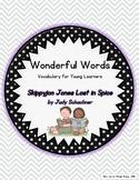 Wonderful Words Vocabulary Instruction: Skippyjon Jones Lost in Spice