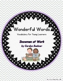 Wonderful Words Vocabulary Instruction:  Snowmen at Work