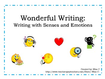 Wonderful Writing: Writing with Senses and Emotions