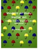Wonderful yet Wacky Weather Unit