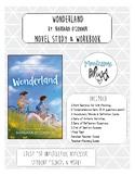 Wonderland Barbara O'Connor Complete Novel Study & Workbook!
