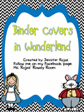 Wonderland Binder Covers for Students