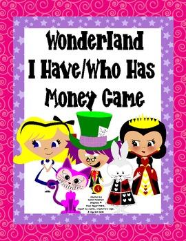Wonderland I Have/Who Has Money Game