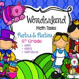 Wonderland Math Tasks - Rates and Ratios - 6.RP.1, 2, 3b,c,d