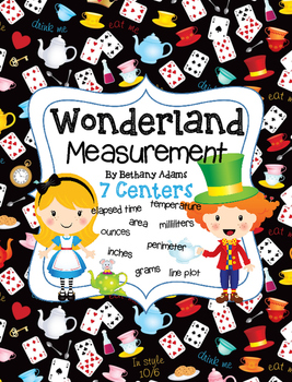 Wonderland Measurement *~*7 Math Centers*~*