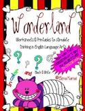 Wonderland {Worksheets & Printables to Stimulate Thinking in ELA}