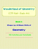 Wonderland of Geometry: CCSS (Common Core) Math: Grades K-1