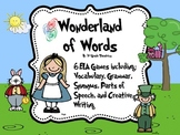 Wonderland of Words: 6 Common Core Aligned ELA Games