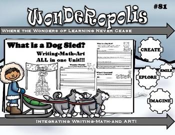 Wonderopolis Dog Sled Writing-Non-Fiction-Math- Craft Unit