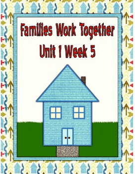 Wonders 1.5 Families Work Together