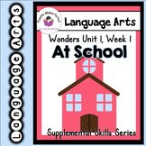 Wonders 1st Grade At School Skills Supplement+Digital Soun