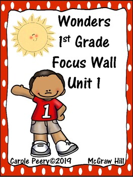 Wonders 1st Grade Focus Wall Unit 1