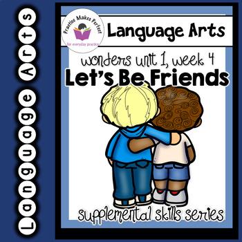 Wonders 1st Grade Let's Be Friends Supplement+Digital Sound-Spelling Flashcards