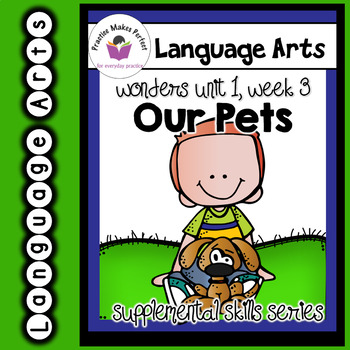 Wonders 1st Grade Our Pets Supplement + Digital Sound-Spelling Flashcards