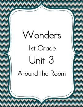 Wonders 1st Grade Unit 3 Around the Room Activities
