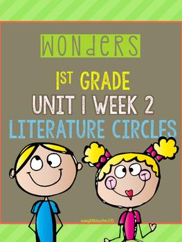 Wonders 1st Grade Unit 1 Week 2 Literature Circles